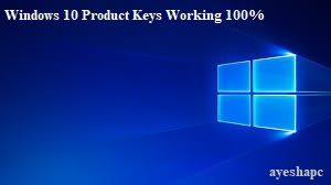 Windows 10 Product Keys Download Free Working 100% [PRO]