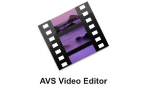AVS Video Editor 9.4.1.360 Crack 2021 Download {Windows + Mac}